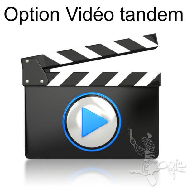 Option vidéo tandem